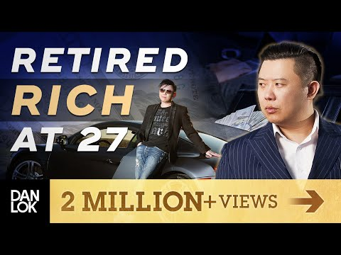 I Retired Rich At Age 27...And This Is How I Did It