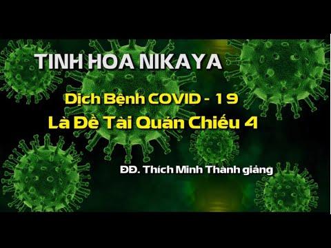 Tinh Hoa NIKAYA – Dịch Bệnh COVID 19 Là Đề Tài Quán Chiếu 4