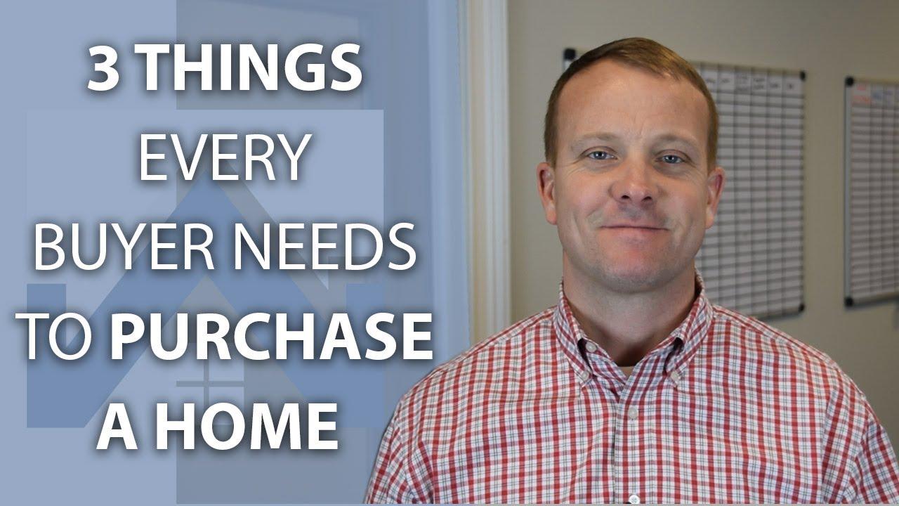 The 3 Homebuyer Essentials