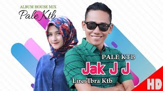 Video PALER KTB - JAK J J ( House Mix Pale Ktb Sep Tari - Tari ) HD Video Quality 2018. MP3, 3GP, MP4, WEBM, AVI, FLV Februari 2019