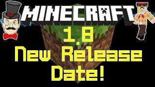 Minecraft 1.8 NEW RELEASE DATE ANNOUNCEMENT&News!