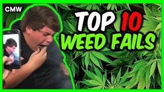 Top 10 Smoking Weed Fails #5   CMW by Cannabis Marijuana Weed
