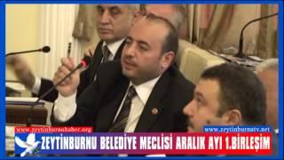 Zeytinburnu Belediye Meclisi Aralık Ayı 1  Birleşim