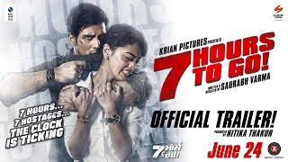 7 Hours To Go - Official Trailer