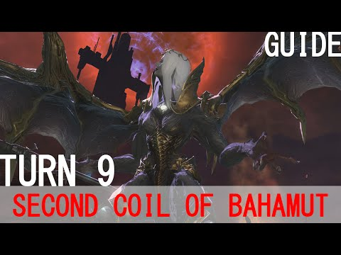 Final Fantasy XIV: A Realm Reborn ♠ Second Coil of Bahamut Turn 9 Guide
