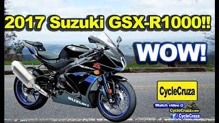 7. 2017 Suzuki GSX-R1000 New BADASS - CBR or GSXR?