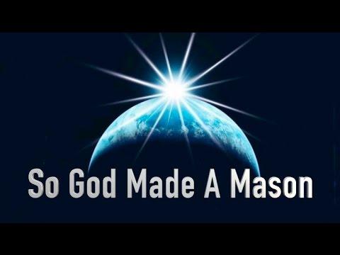 God Made A Mason