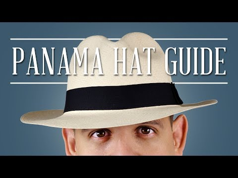 Panama Hat Guide — Gentleman's Gazette