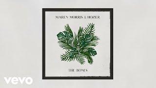 Maren Morris, Hozier - The Bones (Audio)