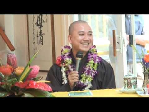 Phiền Não Từ Đâu Sanh? phần 1 - Thầy. Thích Pháp Hòa tại Honolulu, HI (Apr.10, 2011)