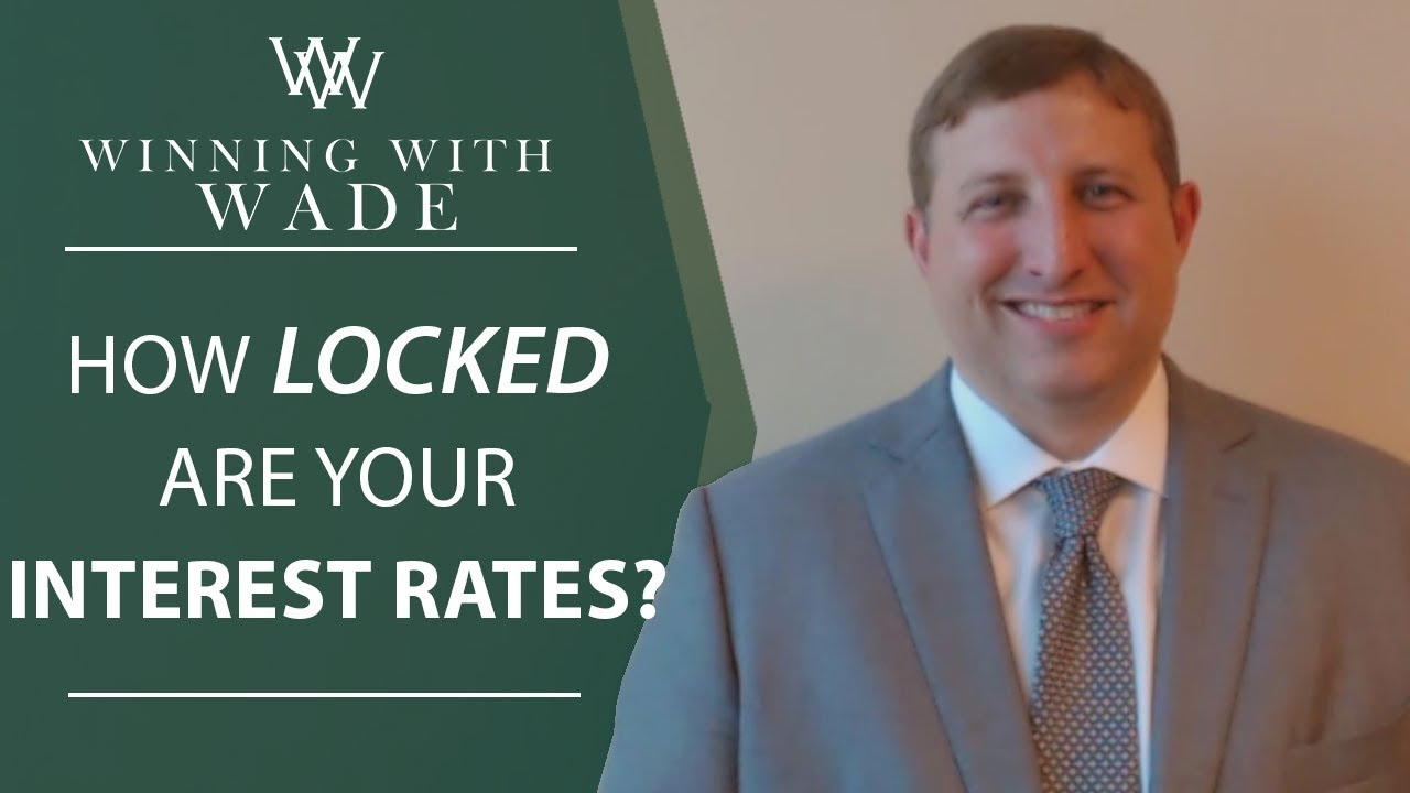Are Your Interest Rates Truly Locked In?
