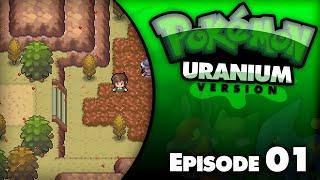 Pokémon Uranium - Episode 1 | We Back to It... w/ Thunderblunder777 by Thunder Blunder 777