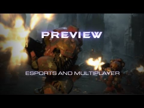 Preview -- eSports und Multiplayer