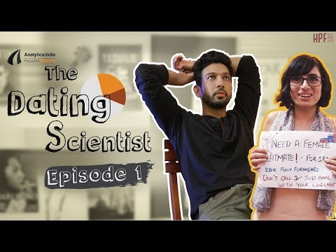 "The Dating Scientist - Episode 1 : ""The Deception of Good Days"""
