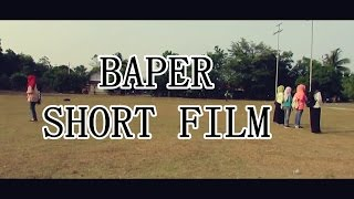 Video BAPER Short Film MP3, 3GP, MP4, WEBM, AVI, FLV Agustus 2018