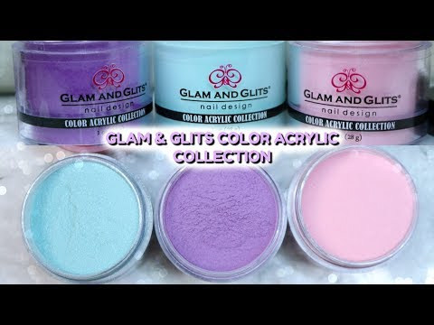 GLAM & GLITS | COLOR ACRYLIC FULL COLLECTION!!