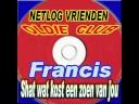 Francis - Schat Wat Kost Een Zoen Van Jou