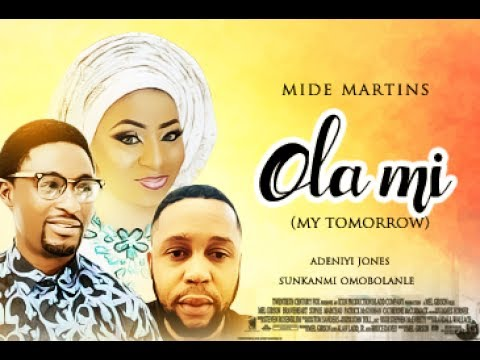 MY TOMORROW [Ola Mi] Part 2 - Latest Yoruba Movie 2017| Yoruba BLOCKBUSTER