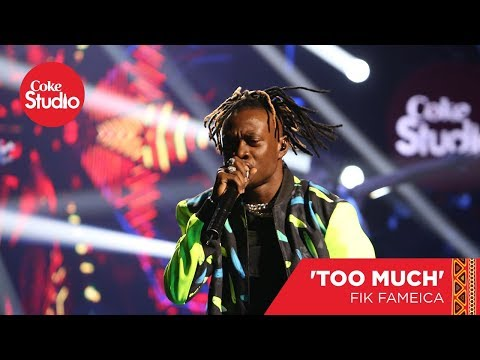 Fik Fameica: Too Much - Coke Studio Africa Cover