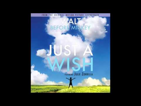 "Julie Zorrilla - Just a Wish (From ""Walt Before Mickey"")"