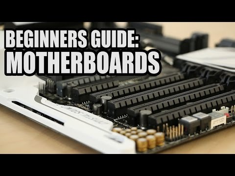 Beginners Guide to Motherboards