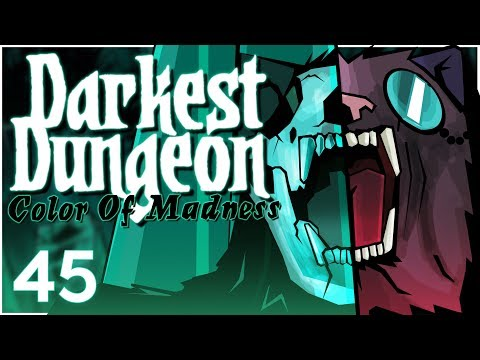 Baer Plays Darkest Dungeon: The Color Of Madness (Ep. 45)