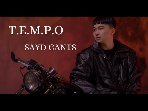 TEMPO -SAYD GANTS (Official Music Video)
