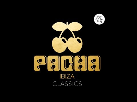 Pacha Ibiza - Classics (Best Of 20 Years)