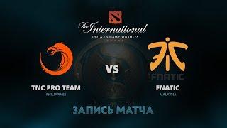 TNC Pro Team против Fnatic, Первая игра, Групповой этап The International 7