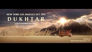 Dukhtar Trailer for North America Release - Fall 2015