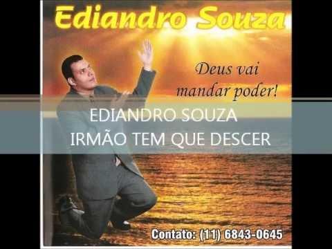 EDIANDRO SOUZA,IRMÃO TEM QUE DESCER!!! (видео)