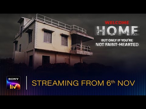 Welcome Home | World Premiere Movie | Streaming 6th November exclusively on SonyLIV