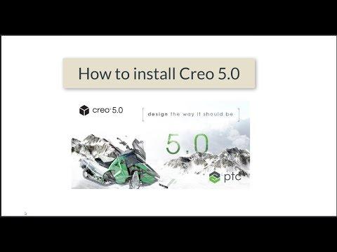 Creo 5.0 tutorial: How to download and install PTC Creo 5.0