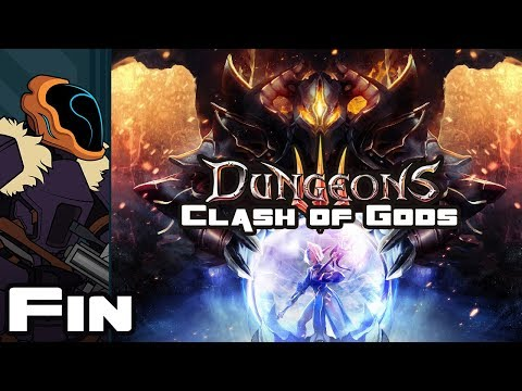 Let's Play Dungeons 3: Clash Of Gods DLC - Finale - Evil Reigns Supreme