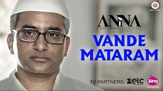 Vande Mataram Video Song Anna Shashank Udapurkar Tanishaa Mukherji