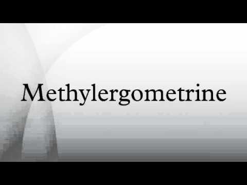 Methylergometrine