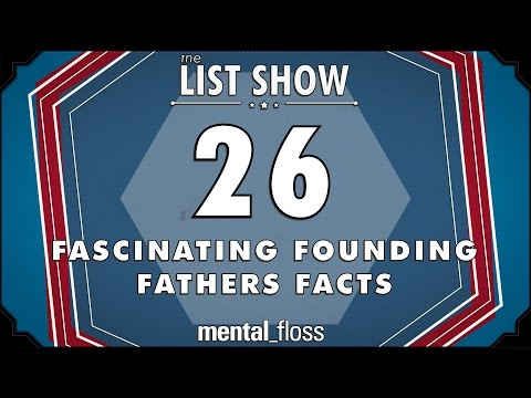 26 Fascinating Founding Fathers Facts