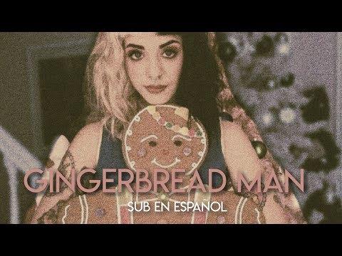♡ Melanie Martinez - Gingerbread Man [Sub en español] ♡