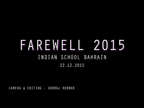 Video Farewell 2015 (Indian School Bahrain) download in MP3, 3GP, MP4, WEBM, AVI, FLV January 2017