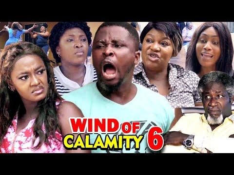 WIND OF CALAMITY SEASON 6 (New Hit Movie) - 2020 Latest Nigerian Nollywood Movie Full HD