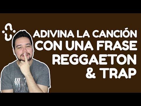 Frases de amigos - ADIVINA LA CANCIÓN DE REGGAETON Y TRAP CON UNA FRASE  JONATHAN GC