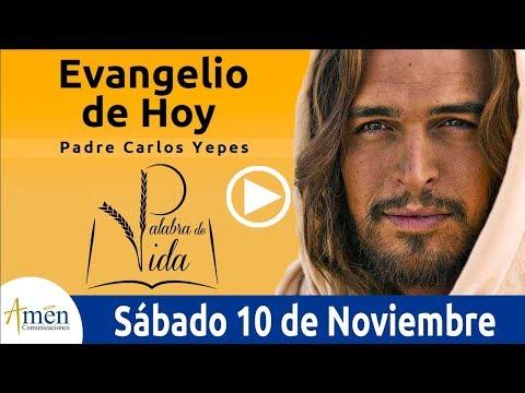Frases de amistad - Evangelio de Hoy Sábado 10 de Noviembre de 2018  Padre Carlos Yepes