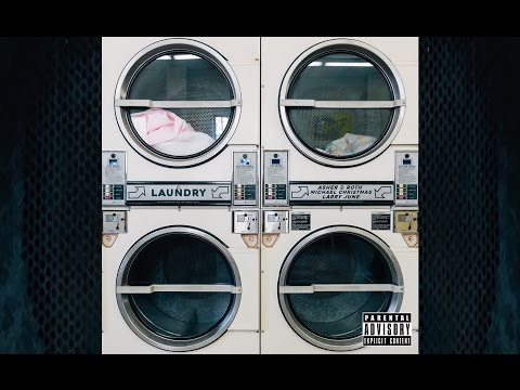 Laundry (Feat. Michael Christmas & Larry June)