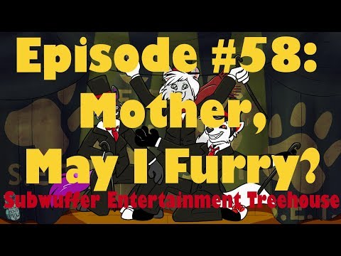 S.E.T.- #58 Mother, May I Furry? Feat. Moms Of Furries (9/23/18 Live Stream)