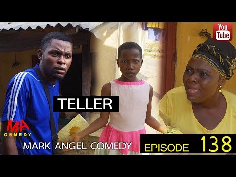 TELLER (Mark Angel Comedy) (Episode 138)