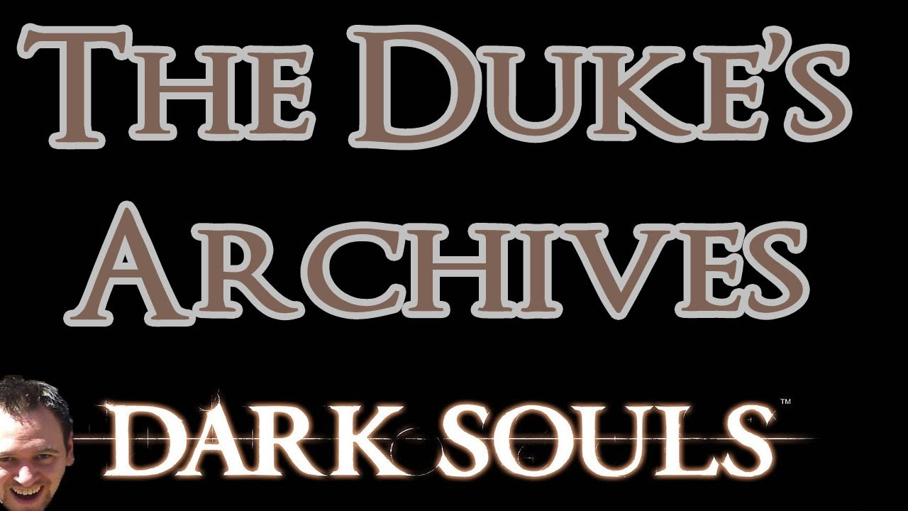 Speedy Renton: Dark Souls (The Duke's Archives)