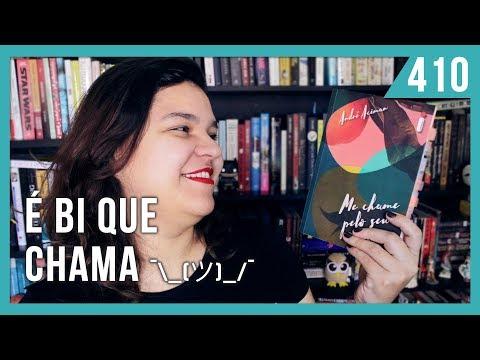 ME CHAME PELO SEU NOME - OPINIÃO  | Bruna Miranda #410