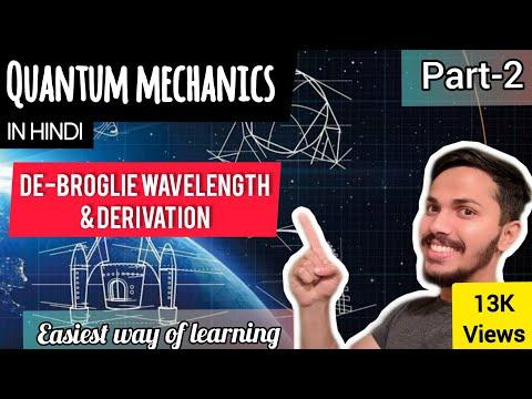Part-2 De Broglie wavelength & derivation in hindi/urdu   Quantum mechanics   Engineering Physics 
