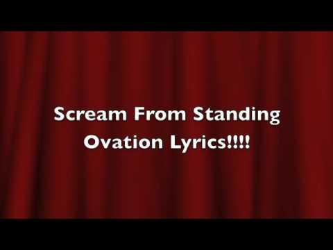 Scream Standing Ovation Lyrics