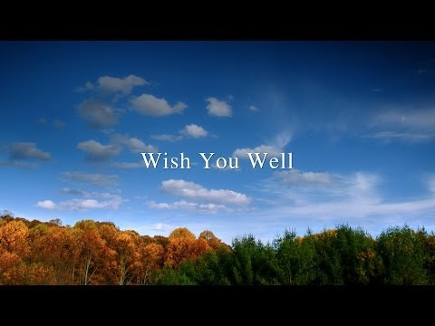 Wish You Well Wish You Well (Trailer)